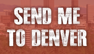 Send me to Denver